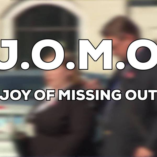 JOMO____The_Joy_Of_Missing_Out_0_20190425174539